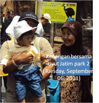 Kenangan bersama  uyut Jatim park 2 (Tuesday, ‎September ‎06, ‎2011)